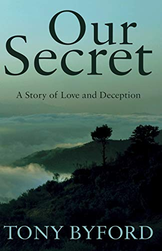 9781785891236: Our Secret: A Story of Love and Deception