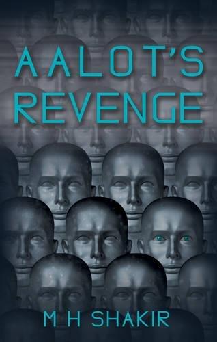 Aalot s Revenge (Paperback): M. H. Shakir