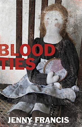 Blood Ties (Paperback): Jenny Francis