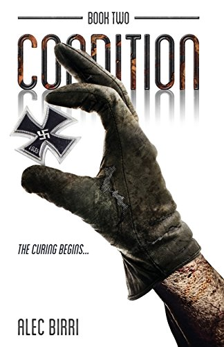 9781785898778: Condition - Book Two: The Curing Begins...