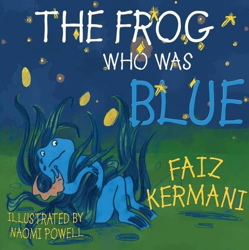 9781785899959: The Frog Who Was Blue