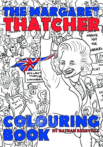9781785900990: The Margaret Thatcher Colouring Book