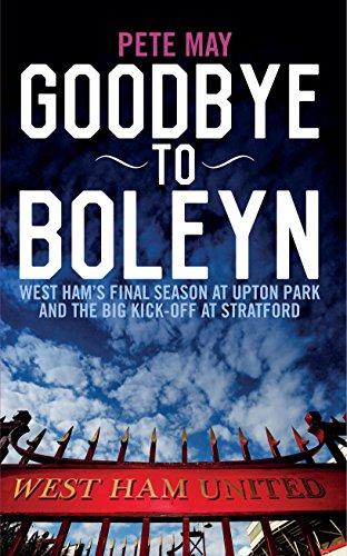 9781785901478: Goodbye to Boleyn