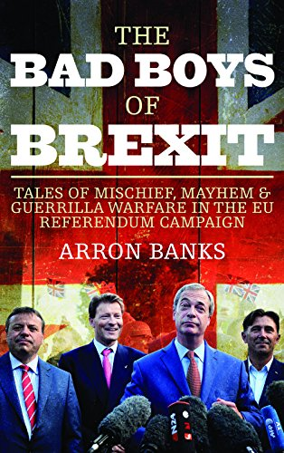 The Bad Boys of Brexit Format: Hardcover