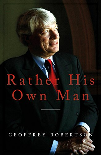 9781785903977: Rather His Own Man: In Court with Tyrants, Tarts and Troublemakers
