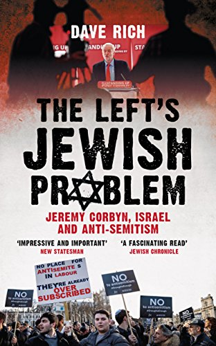 9781785904271: The Left's Jewish Problem - Jeremy Corbyn, Israel and Anti-Semitism, Updated Edition