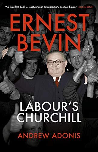 9781785905988: Ernest Bevin: Labour's Churchill