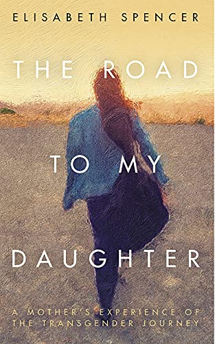 9781785906497: The Road to My Daughter