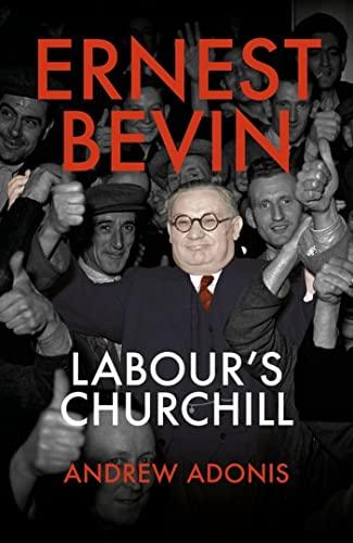 9781785906787: Ernest Bevin: Labour's Churchill