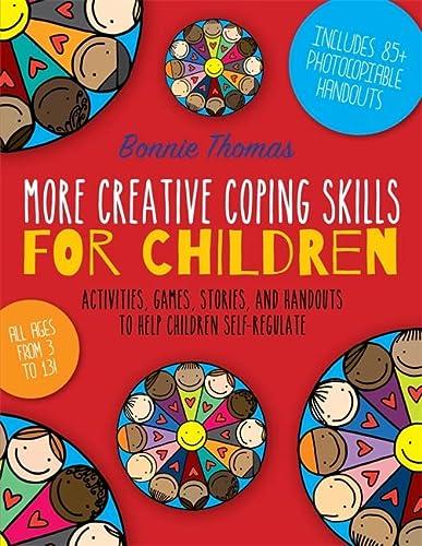 9781785920219: More Creative Coping Skills for Children