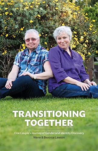 9781785921032: Transitioning Together: One Couple's Journey of Gender and Identity Discovery