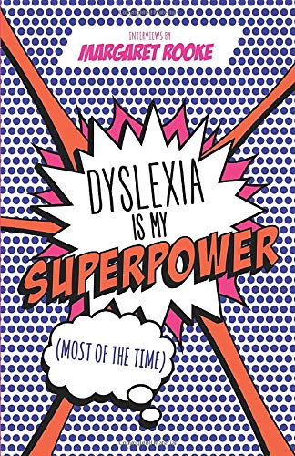 9781785922992: Dyslexia is My Superpower (Most of the Time)