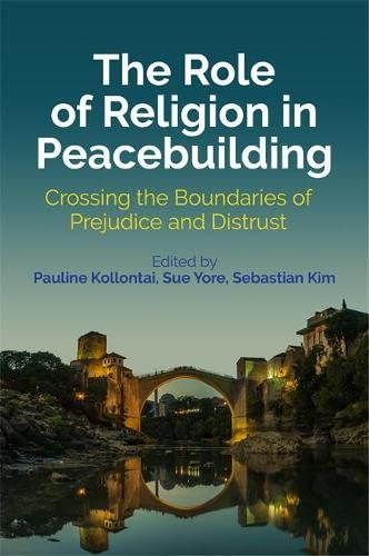 The Role of Religion in Peacebuilding: Pauline Kollontai (editor),