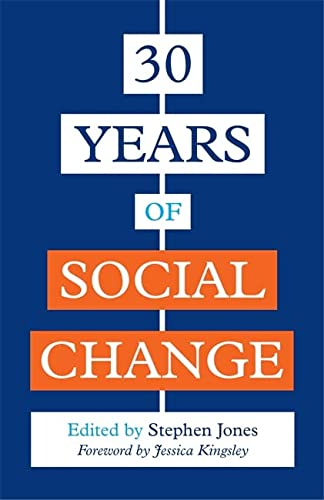 30 Years of Social Change: Stephen Jones (editor),