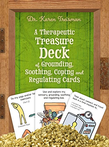 9781785925290: A Therapeutic Treasure Deck of Grounding, Soothing, Coping and Regulating Cards (Therapeutic Treasures Collection)
