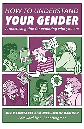 9781785927461: How to Understand Your Gender: A Practical Guide for Exploring Who You Are