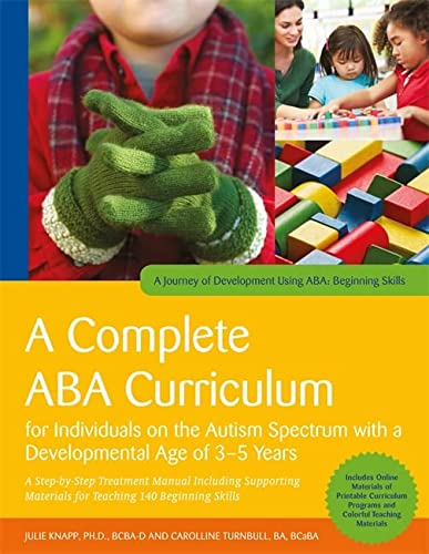 9781785929960: A Complete ABA Curriculum for Individuals on the Autism Spectrum with a Developmental Age of 3-5 Years: A Step-by-Step Treatment Manual Including Skills (A Journey of Development Using ABA)