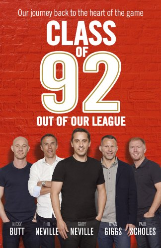 9781785941795: Class of 92: Out of Our League