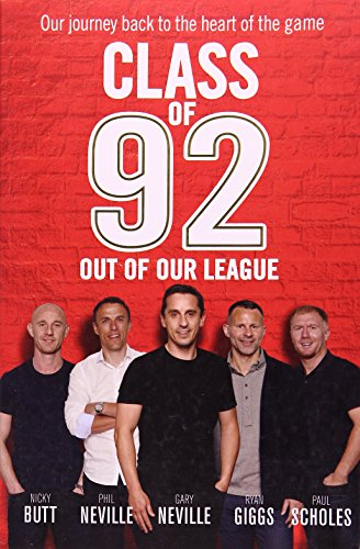 9781785941801: Class of 92: Out of Our League