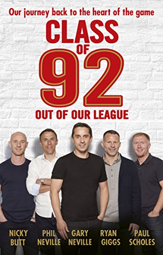 9781785941818: Class of 92: Out of Our League