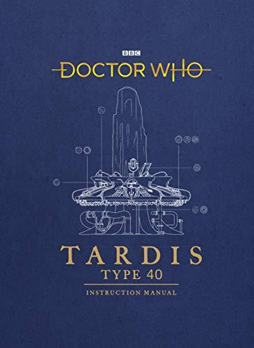 9781785943775: Doctor Who: TARDIS Type 40 Instruction Manual
