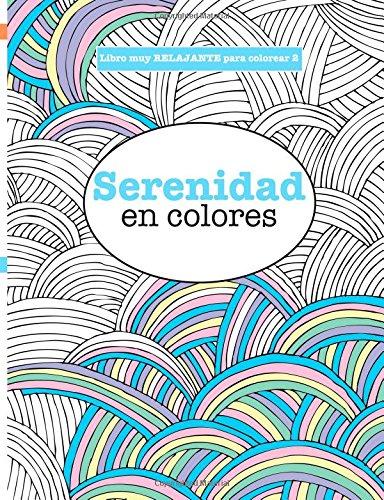 9781785950162: Libros para Colorear Adultos 2: Serenidad en colores (Libros muy RELAJANTES para colorear) (Volume 2) (Spanish Edition)