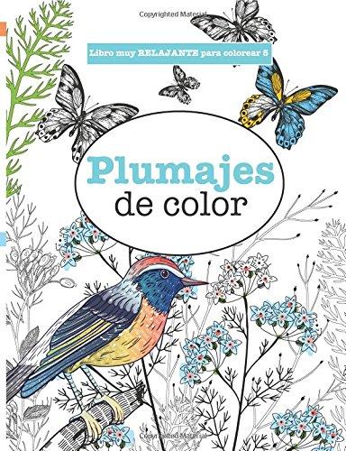 Libros para Colorear Adultos 5: Plumajes de color (Libros muy ...