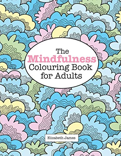 9781785950933: The MINDFULNESS Colouring Book for Adults (A Really Relaxing Colouring Book)