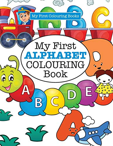 9781785951435: My First ALPHABET Colouring Book ( Crazy Colouring For Kids)