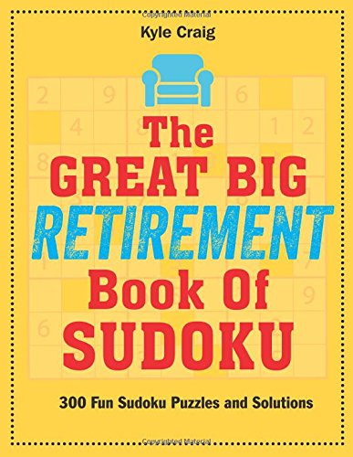 9781785951879: The Great Big RETIREMENT Book of Sudoku