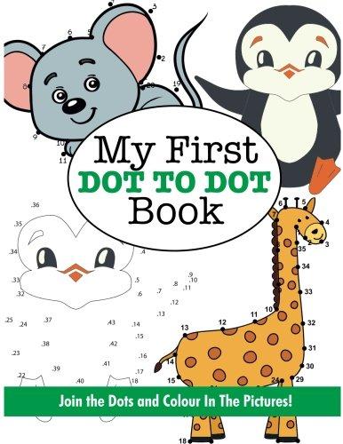 9781785952302: My First Dot to Dot Book (Super Fun Dot to Dot for Kids)