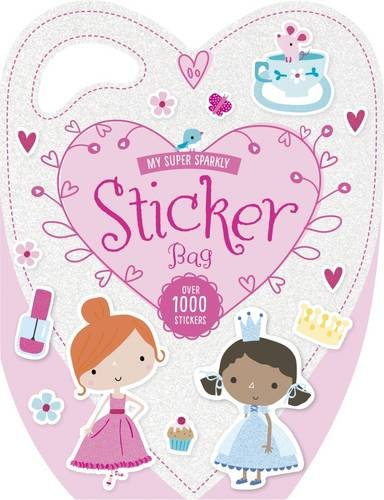 9781785981173: My Super Sparkly Sticker Bag (Glitter Bags)
