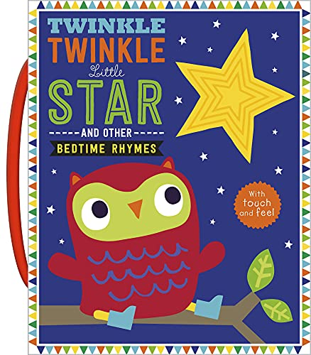 Twinkle, Twinkle Little Star (Touch and Feel Bedtime Rhymes)