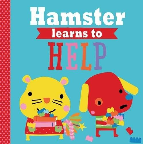 Playdate Pals: Hamster Learns to Help (Paperback): Rosie Greening