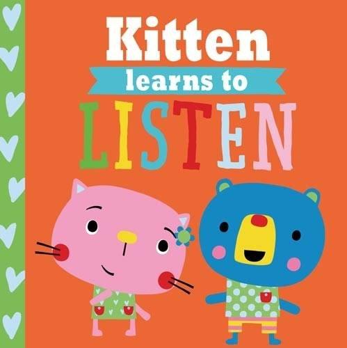 Playdate Pals: Kitten Learns to Listen (Paperback): Rosie Greening