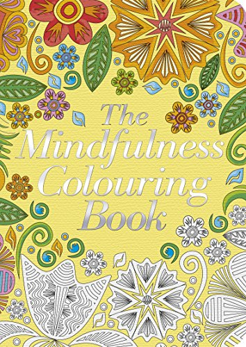 The Mindfulness Colouring Book: Arcturus Publishing