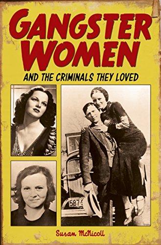 9781785991257: Gangster Women