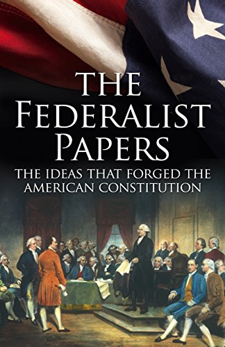 9781785991424: The Federalist Papers: The Ideas That Forged the American Constitution: Slip-Case Edition