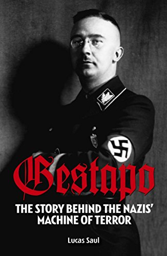 9781785992209: Gestapo: The Story Behind the Nazis Machine of Terror
