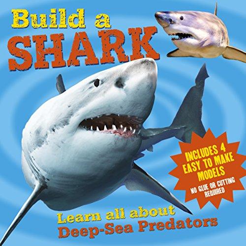 Build a Shark: Arcturus Publishing