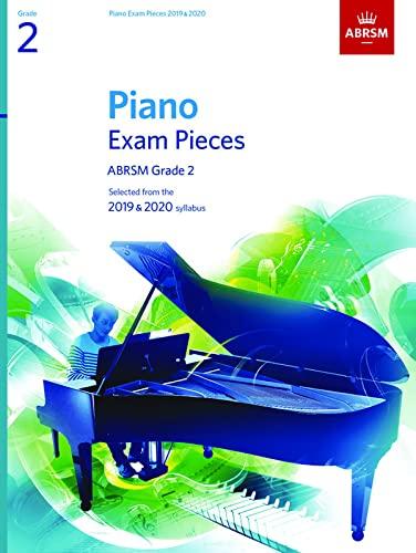 9781786010209: Piano Exam Pieces 2019 & 2020, ABRSM Grade 2: Selected from the 2019 & 2020 syllabus (ABRSM Exam Pieces)