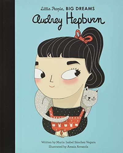 9781786030535: Audrey Hepburn: 7 (Little People, Big Dreams)