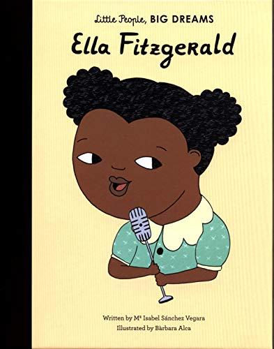 9781786030863: Ella Fitzgerald: 11 (Little People, Big Dreams)