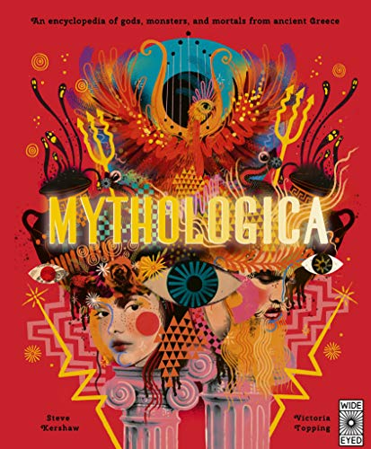 9781786031921: Mythologica: An encyclopedia of gods, monsters and mortals from ancient Greek