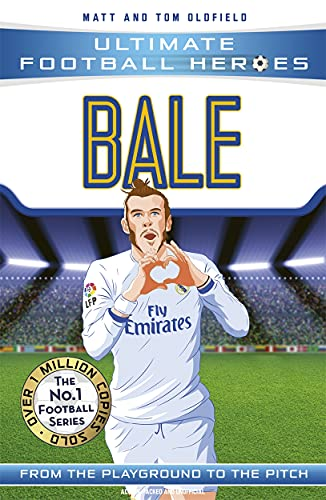 9781786068019: Bale: From the Playground to the Pitch (Ultimate Football Heroes)