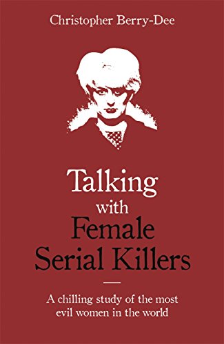 9781786069009: Talking With Female Serial Killers