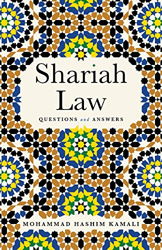 Shariah Law: Questions and Answers: Kamali, Mohammad Hashim