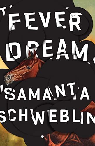 9781786072382: Fever Dream: SHORTLISTED FOR THE MAN BOOKER INTERNATIONAL PRIZE 2017
