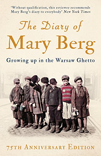9781786073402: The Diary of Mary Berg: Growing Up in the Warsaw Ghetto - 75th Anniversary Edition