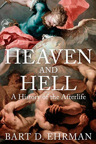 9781786077202: Heaven and Hell: A History of the Afterlife